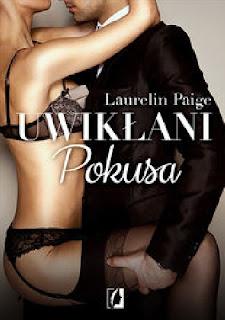 """Uwikłani. Pokusa."" Laurelin Paige"