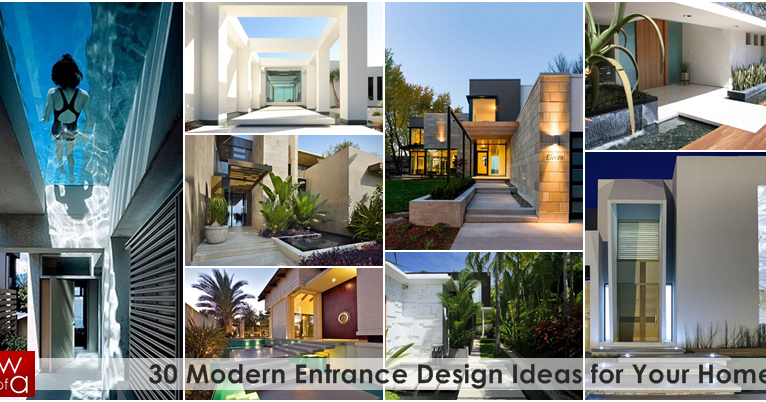 World Of Architecture: 30 Modern Entrance Design Ideas For
