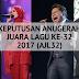 Keputusan Anugerah Juara Lagu Ke-32 (AJL32) - Tahniah Hael Husaini!