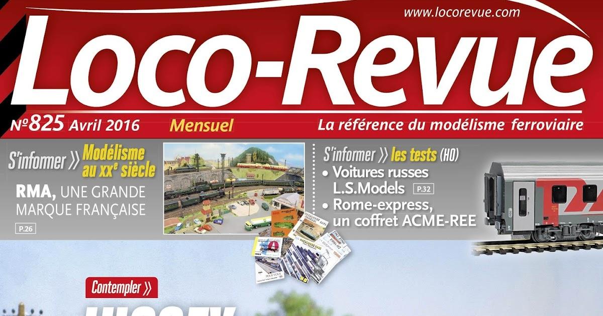 loco revue loco revue 825 avril 2016 il est l 39 imprimerie. Black Bedroom Furniture Sets. Home Design Ideas
