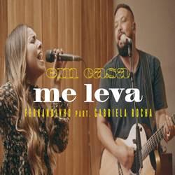 Baixar Música Me Leva - Fernandinho e Gabriela Rocha Mp3