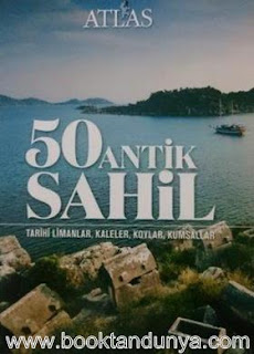 50 Antik Sahil Tarihi Limanlar, Kaleler, Koylar ve Kumsallar