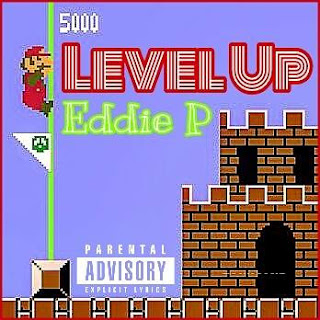 New Music: Eddie P – Level Up