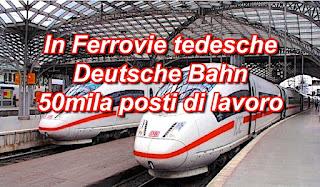 adessolavoro.blogspot.com - assunzioni ferrovie Deutsche Bahn