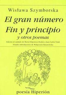 El gran número ; Fin y principio ; y otros poemas / Wislawa Szymborska