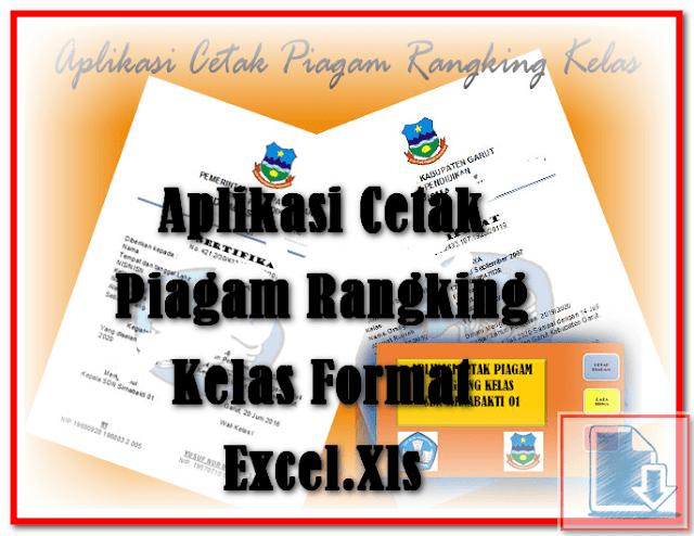 Aplikasi Cetak Piagam Rangking Kelas Format Excel.Xlsm