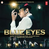 Yo Yo Honey Singh Blue Eyes Ost Soundtrack Lyrics