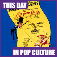 """My Fair Lady"" opened on Broadway on March 15, 1956."
