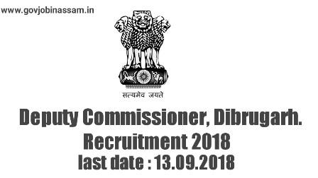 DC Office, Dibrugarh Recruitment 2018