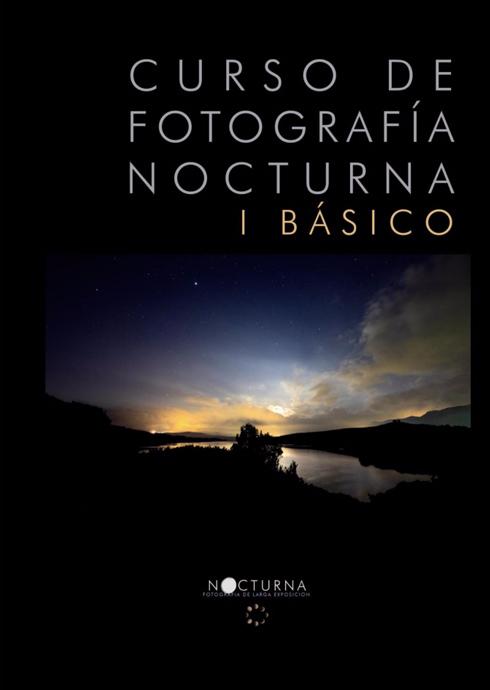 Portada libro: Curso de fotografía nocturna 1 (Basico)
