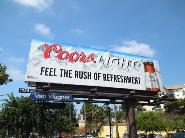 Coors Light Feel rush of refreshment billboard