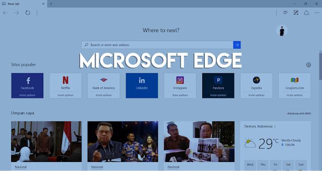 Fitur-Fitur Baru yang Akan Hadir di Microsoft Edge