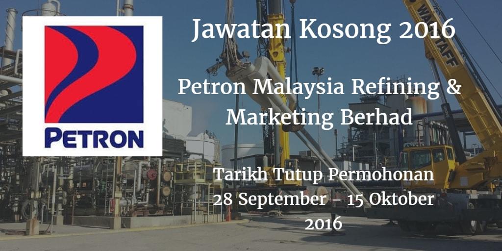 Jawatan Kosong Petron Malaysia Refining & Marketing Berhad 28 September - 15 Oktober 2016.