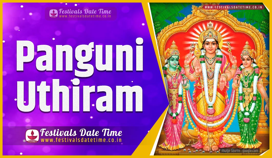 Ut Calendar 2022.2022 Panguni Uthiram Date And Time 2022 Panguni Uthiram Festival Schedule And Calendar Festivals Date Time