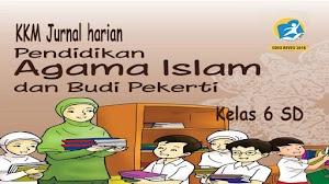 KKM Jurnal Harian PAI K13 Kelas 6 SD Revisi 2018