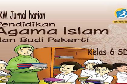 KKM Jurnal Harian PAI BP Kelas 6 SD K13 Revisi 2018