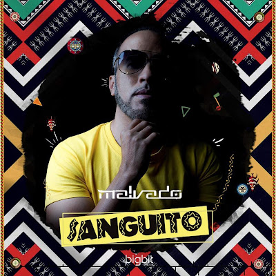 Dj Malvado feat. Robertinho - Sanguito (Club Mix)