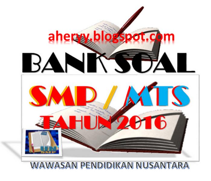 Bank Soal Latihan Un Smp Mts Tahun 2018 Wawasan Pendidikan Nusantara Wawasan Pendidikan