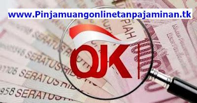 Fungsi, Tujuan, Tugas Otoritas Jasa Keuangan (OJK)-Pinjaman uang online-Aplikasi Pinjol