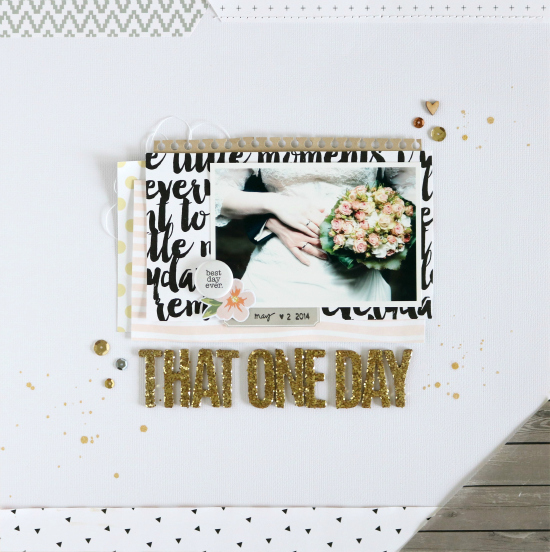 That One Day | Scrapbooking | Felicity Jane Oktober Kit