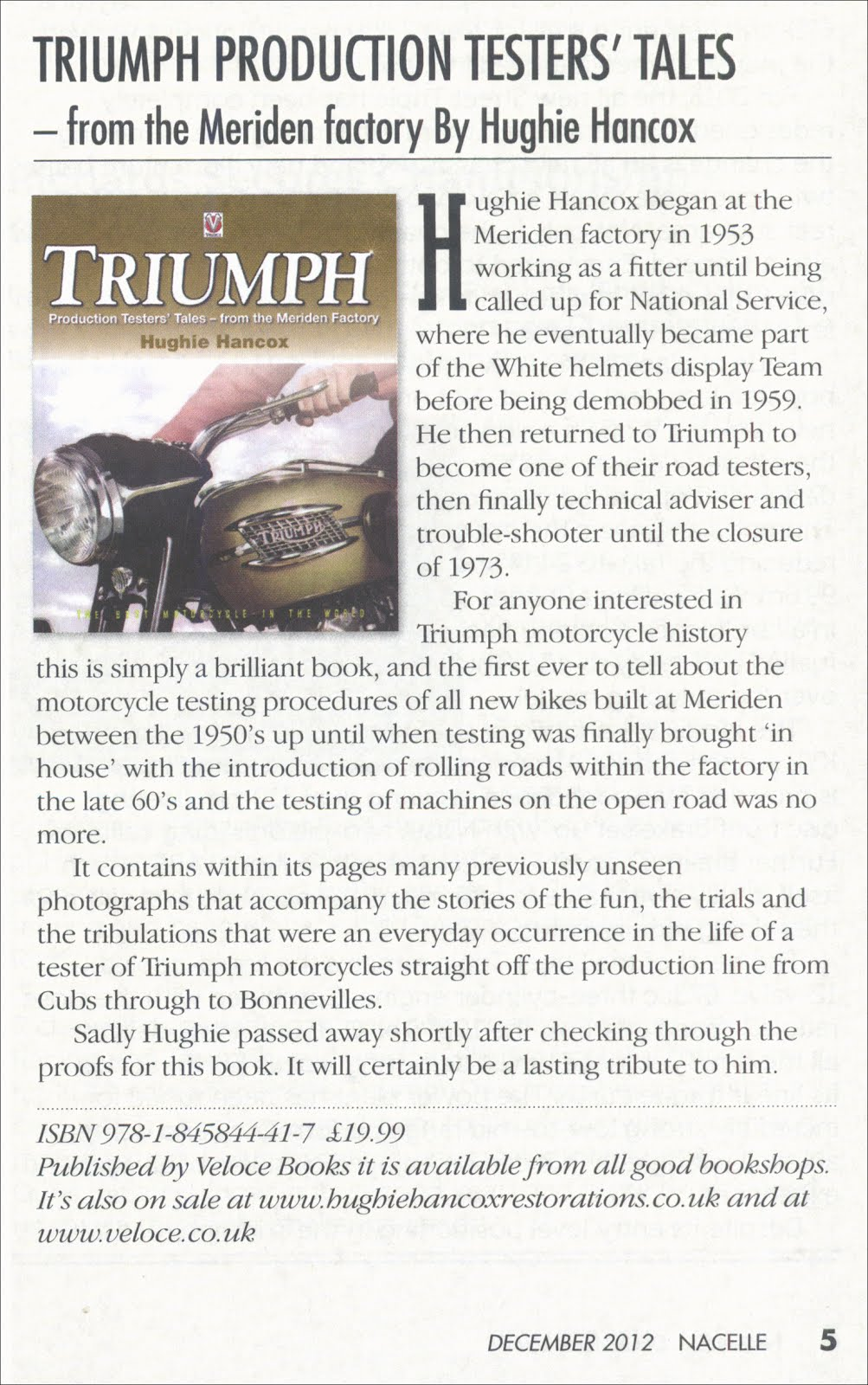 Veloce publishing automotive stuff november 2012 brand new veloce book triumph production testers tales from the meriden factory is reviewed in the december 2012 edition of nacelle fandeluxe Image collections