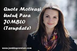 30+ Quote Motivasi Untuk Para Jomblo (Update)