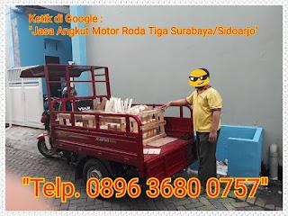 WA. 0857 3257 1617, Jasa Angkut Pindahan pakai motor Roda Tiga Murah Wilayah Surabaya Dan Sidoarjo