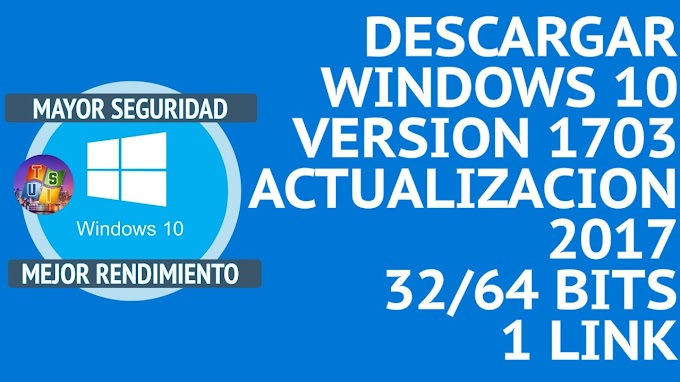 DESCARGAR WINDOWS 10 PRO ACTUALIZACION 1703 [ 1 LINK ] [ MEGA ] X86 - X64