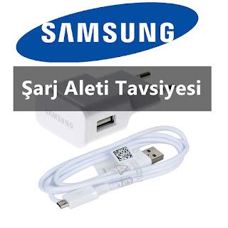 Samsung Şarj Aleti Tavsiyesi