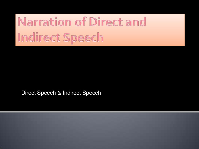 Narration: Direct and Indirect speech in English and Hindi with