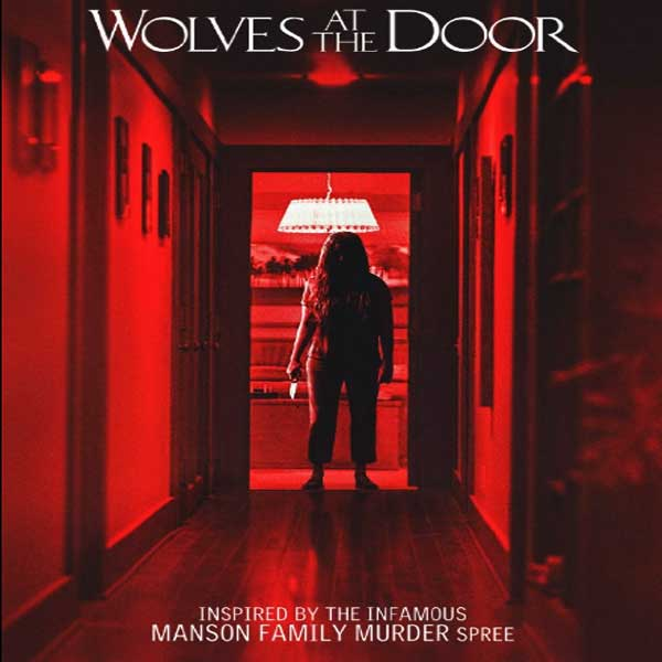 Wolves at the Door, Wolves at the Door Synopsis, Wolves at the Door Trailer, Wolves at the Door review, Poster Wolves at the Door