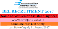 Bharat Electronics Limited Recruitment 2017– 16 Senior Assistant Engineer