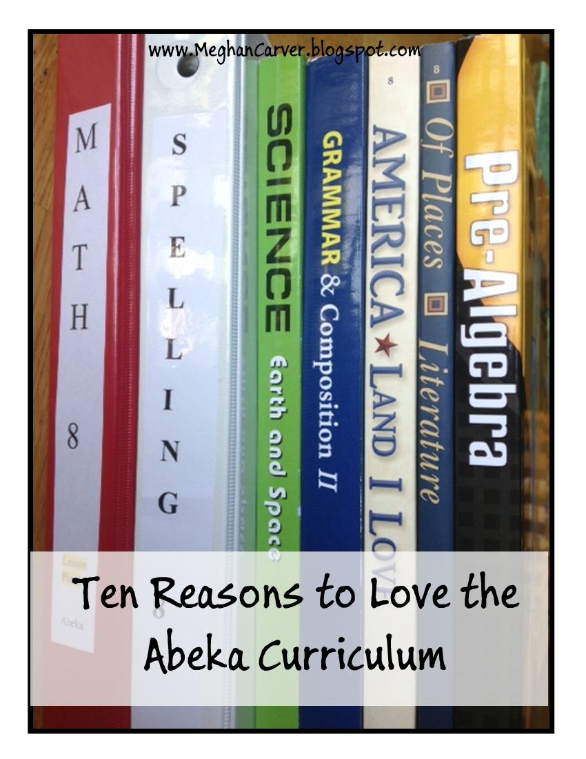 Meghan Carver: Ten Reasons I Love the Abeka Curriculum
