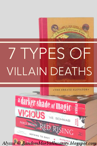 7 types of villain deaths: which is the best? Read this post to see all the deaths broken down + grab an example of one in action!