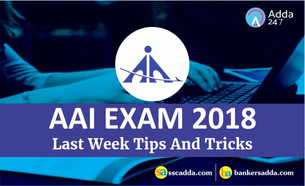 AAI Exam 2018: Last Week Tips And Tricks