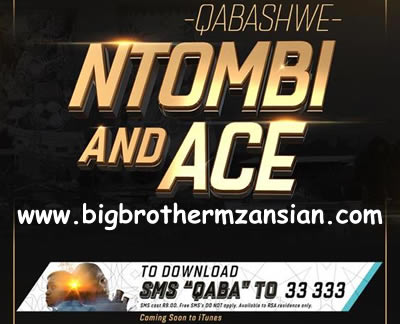 Download Qabashwe Ntombi And Ace New Song Mp3 Video