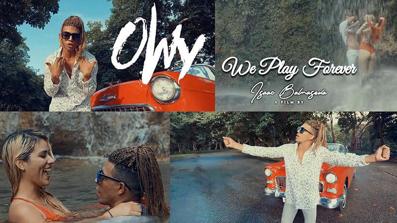 Owy - ¨We Play Forever¨ - Videoclip - Dirección: Isaac Balmaseda. Portal del Vídeo Clip Cubano
