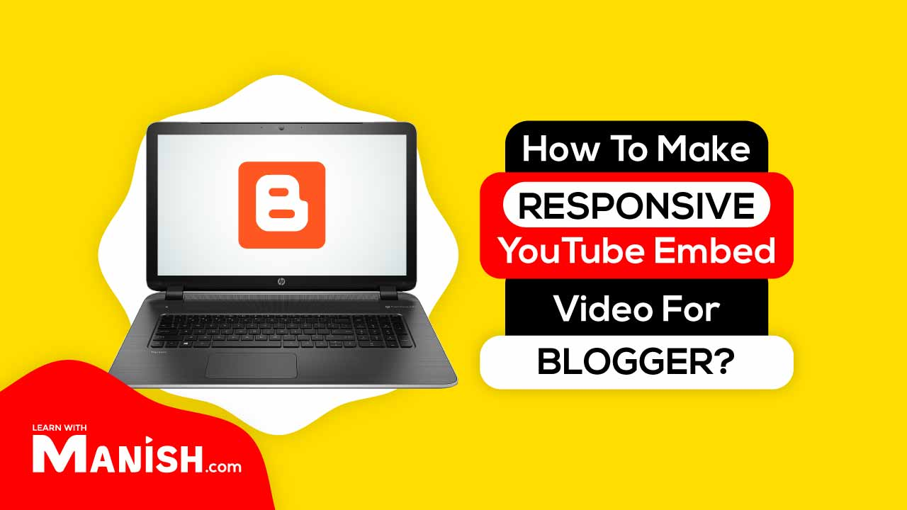 How to make responsive YouTube embed video for blogger template?