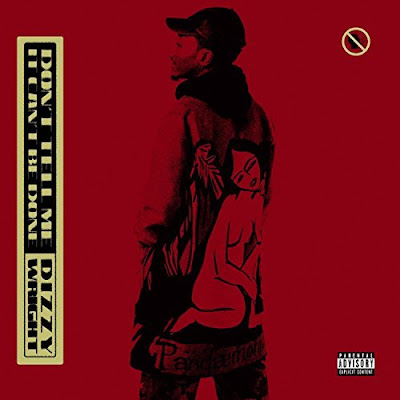 mp3, song, hiphop, mixtape, album, rapper, rap, dizzy wright, new music, dizzy album, Dizzy mixtape