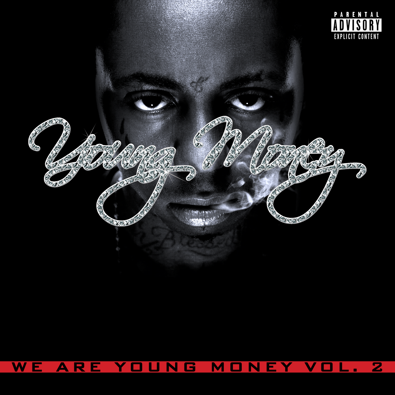 We Are Young Money Vol. 2 Cover (Unifinished)