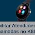 Desabilitar atendimento de chamada K88H