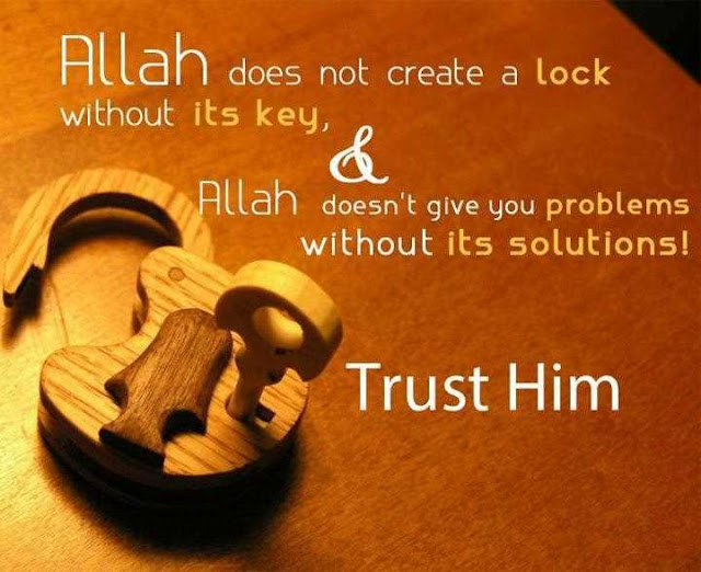 Allah does not create a lock without its key - Quotes