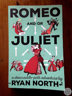 Romeo and/or Juliet: A Chooseable-Path Adventure by Ryan North book photo