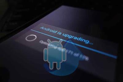 Cara Upgrade Android ke Versi Terbaru 2017