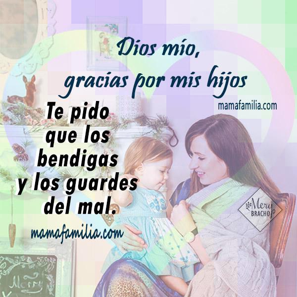 oración corta de protección por mis hijos, oraciones por mi familia, hija, hijo por Mery Bracho.
