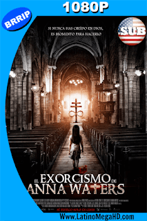 El Exorcismo de Anna Waters (2016) Subtitulado HD 1080P - 2016