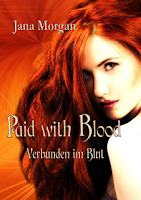 http://aryagreen.blogspot.de/2016/09/paid-with-blood-von-jana-morgan.html