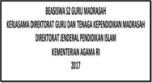 Download Persyaratan Beasiswa S2 Guru Madrasah MI MTs dan MA Oleh Kemenag