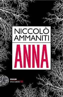 """""""Anna"""" di Niccolò Ammaniti - Edizione Einaudi"""
