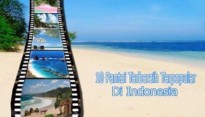 10 Pantai Terbersih Terpopuler Di Indonesia
